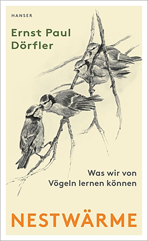 "Ernst Paul Dörfler ""Nestwärme"""