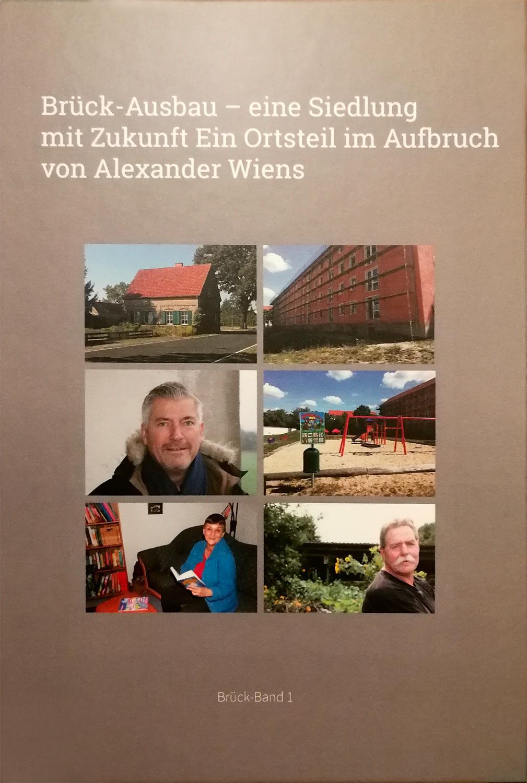 Brück-Ausbau, Alexander Wiens, Ortssinn-Verlag